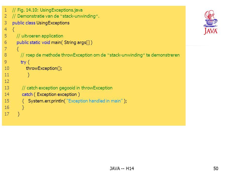 13. Het finally blok 1 // Fig. 14.10: UsingExceptions.java