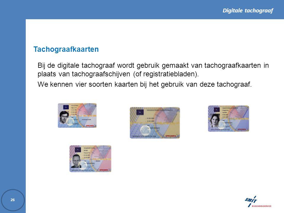 Tachograafkaarten Bij de digitale tachograaf wordt gebruik gemaakt van tachograafkaarten in plaats van tachograafschijven (of registratiebladen).