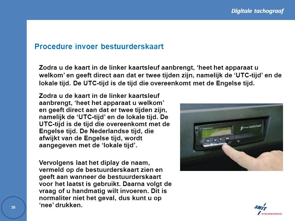 Procedure invoer bestuurderskaart