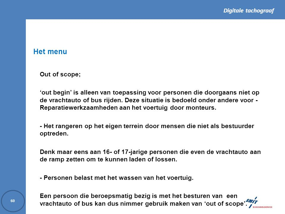 Het menu Out of scope;