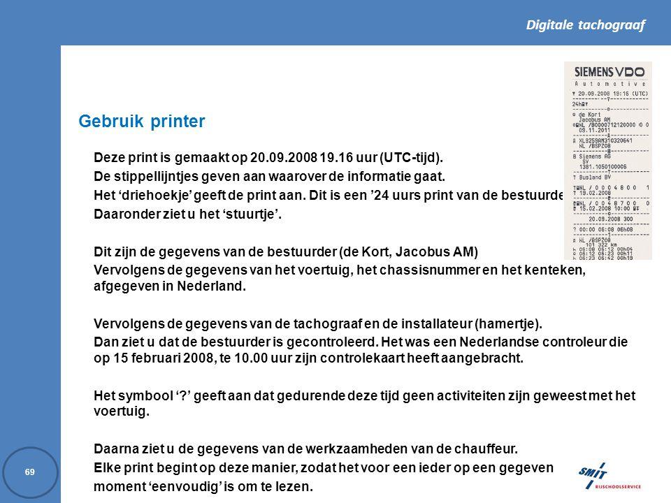 Gebruik printer Deze print is gemaakt op 20.09.2008 19.16 uur (UTC-tijd). De stippellijntjes geven aan waarover de informatie gaat.