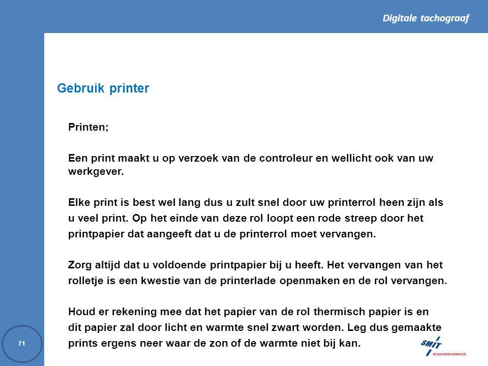 Gebruik printer Printen;