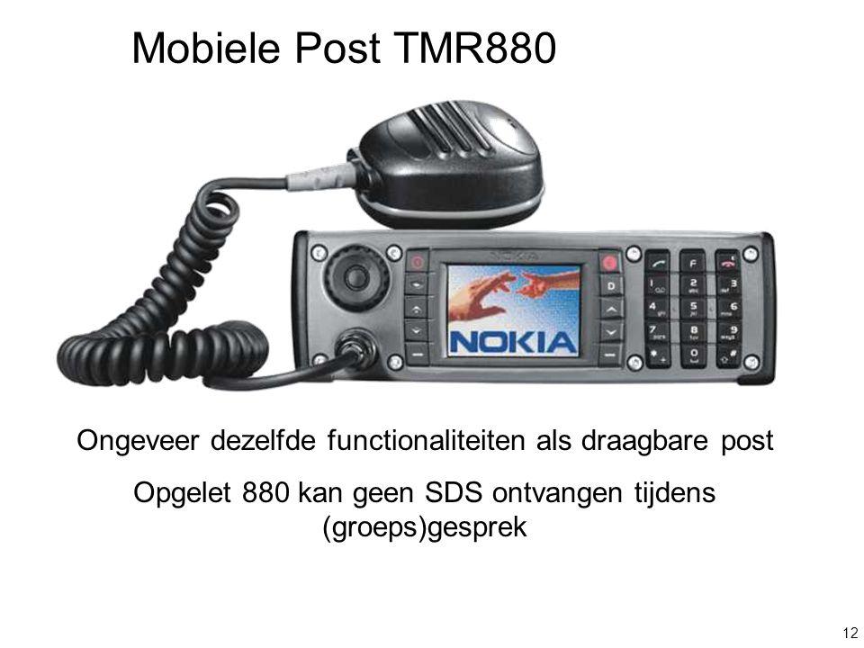 Mobiele Post TMR880 Ongeveer dezelfde functionaliteiten als draagbare post.