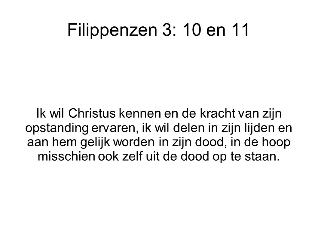 Filippenzen 3: 10 en 11