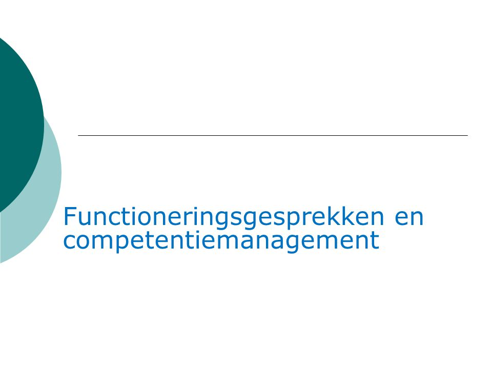 Functioneringsgesprekken en competentiemanagement