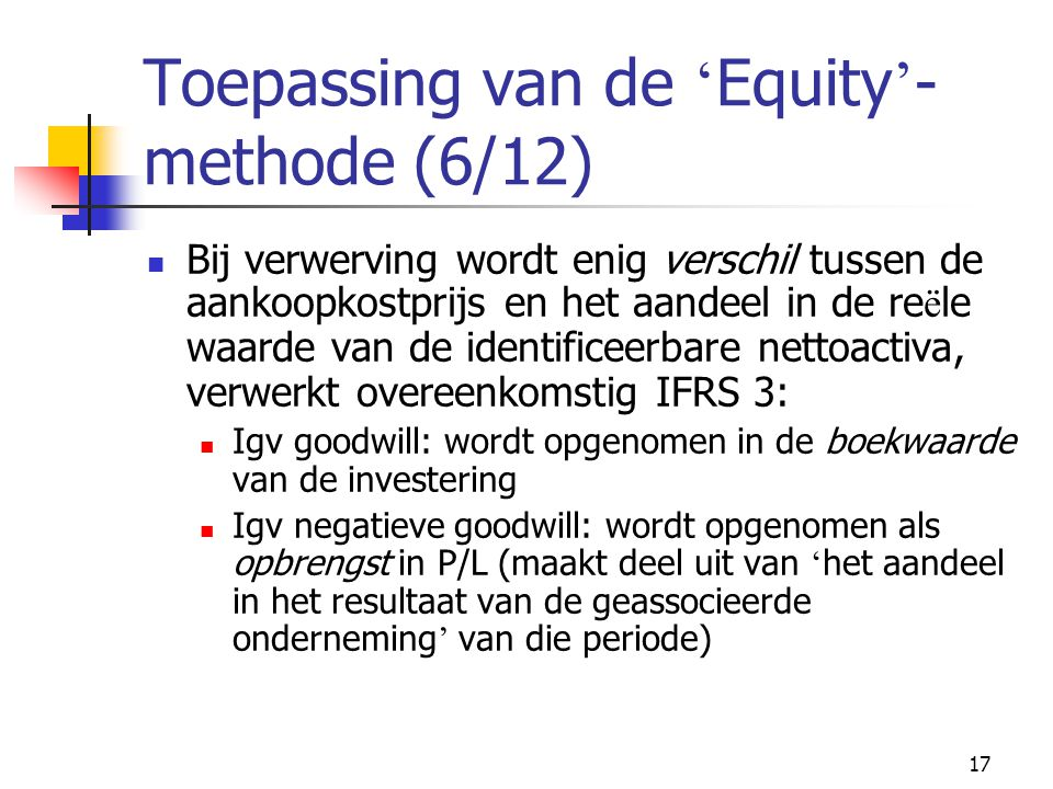 Toepassing van de 'Equity'-methode (6/12)