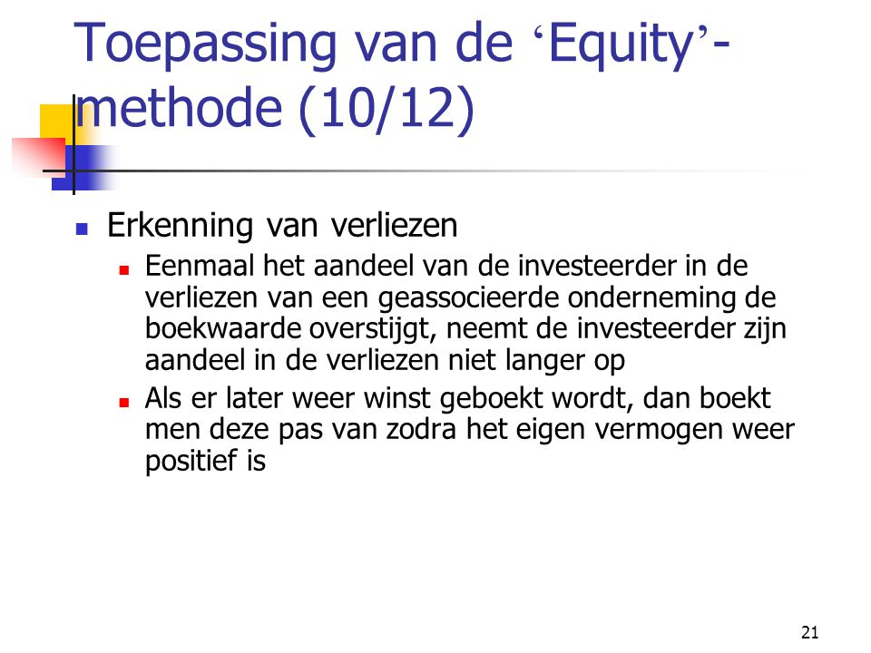 Toepassing van de 'Equity'-methode (10/12)