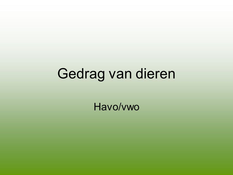 Gedrag van dieren Havo/vwo