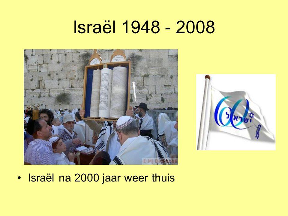 Israël 1948 - 2008 Israël na 2000 jaar weer thuis