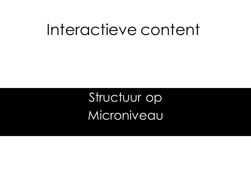 Structuur op Microniveau