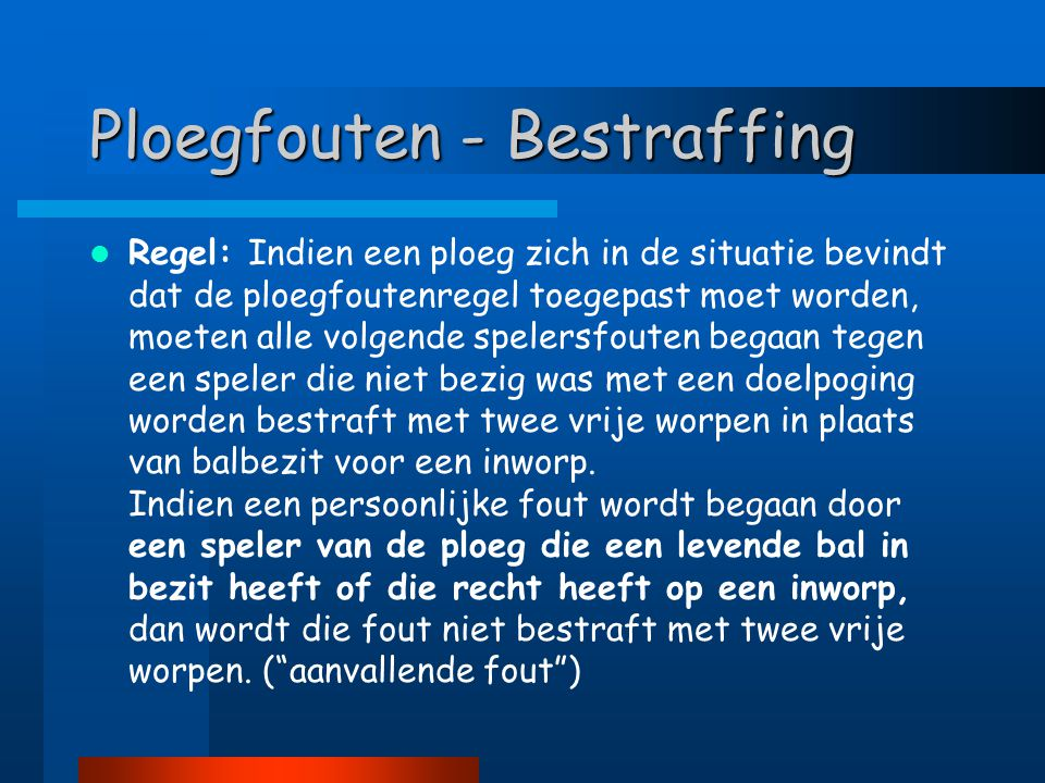Ploegfouten - Bestraffing