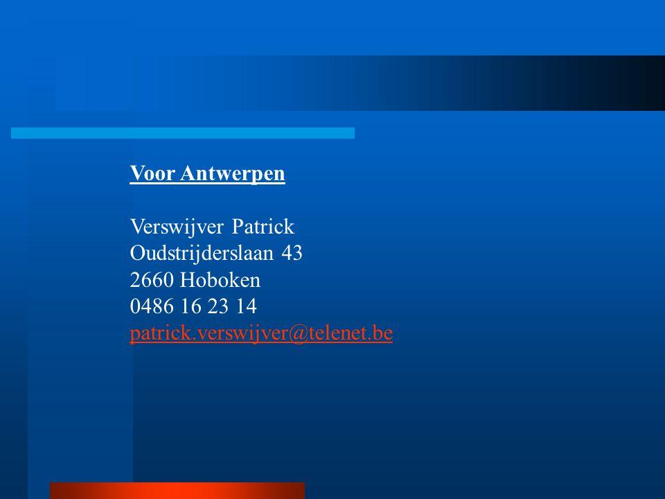 Voor Antwerpen Verswijver Patrick. Oudstrijderslaan 43.