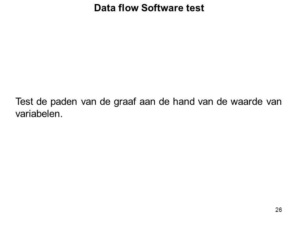 Data flow Software test
