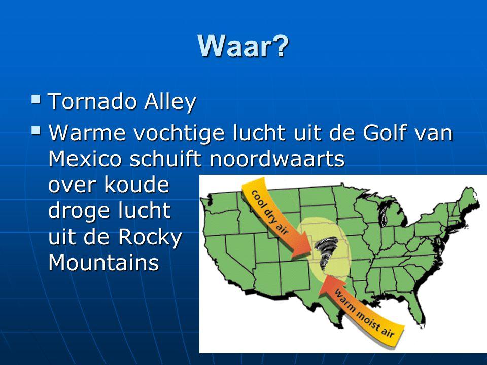 Waar. Tornado Alley.