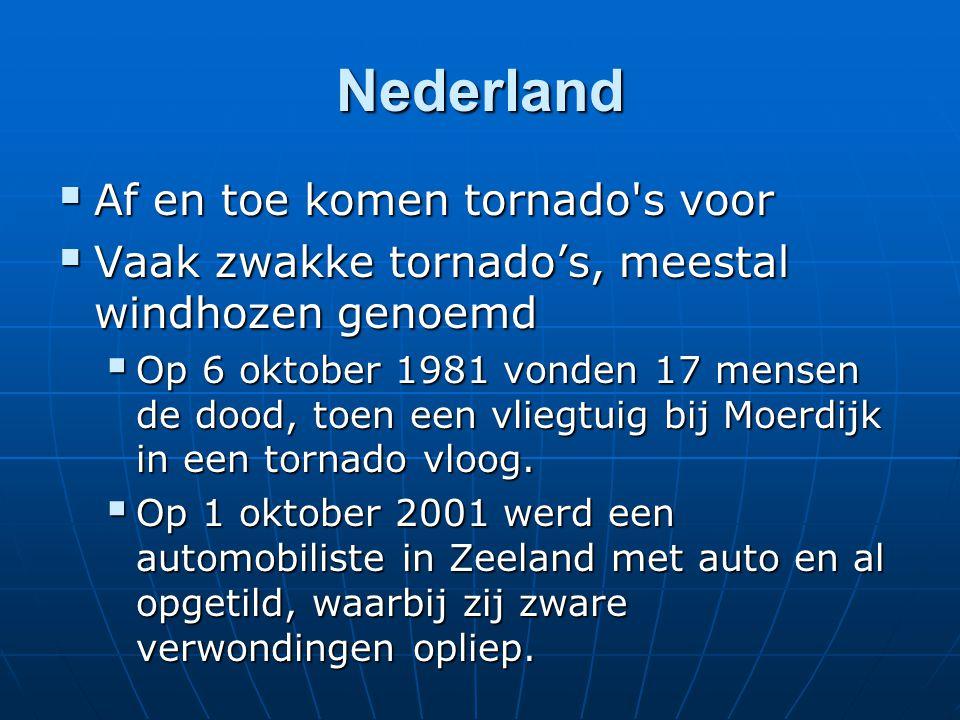 Nederland Af en toe komen tornado s voor