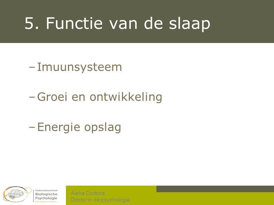 5. Functie van de slaap Imuunsysteem Groei en ontwikkeling