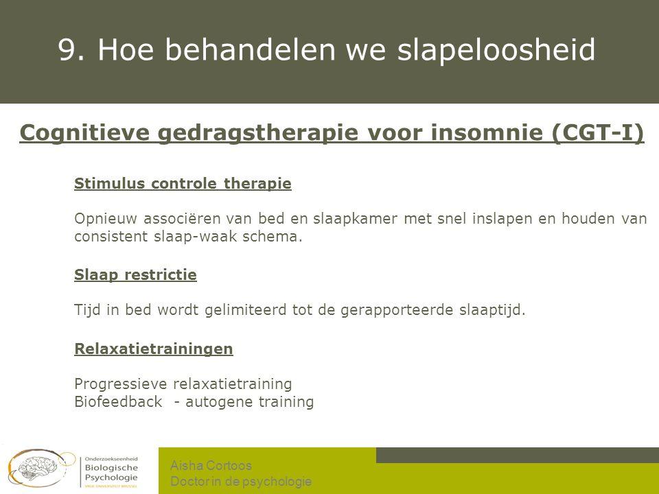 9. Hoe behandelen we slapeloosheid