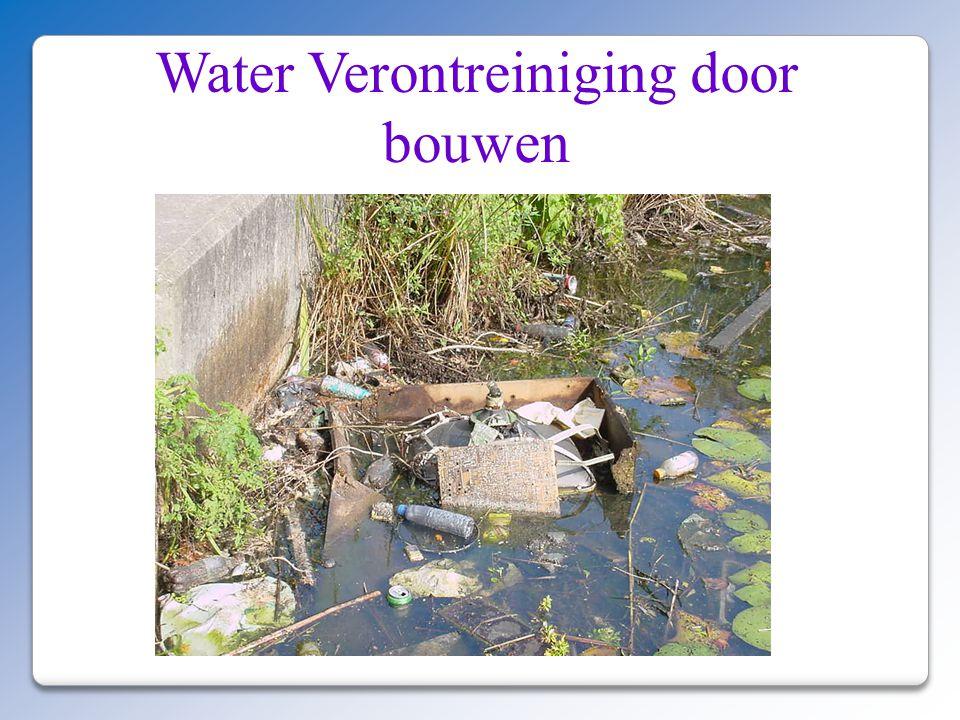 Water Verontreiniging door bouwen