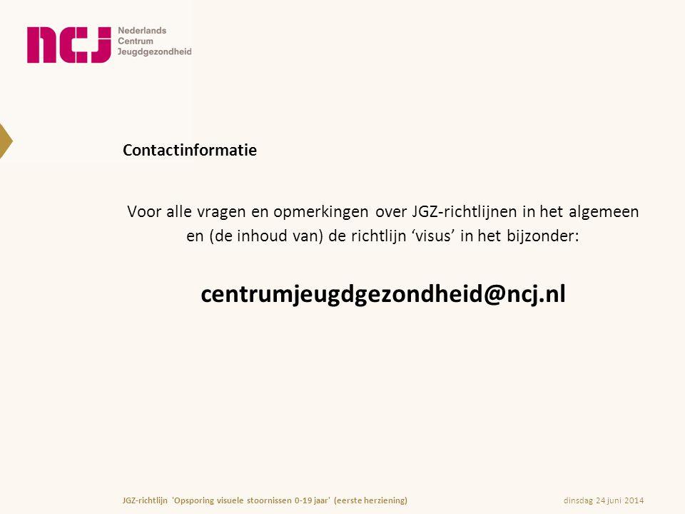 Contactinformatie Voor alle vragen en opmerkingen over JGZ-richtlijnen in het algemeen en (de inhoud van) de richtlijn 'visus' in het bijzonder: