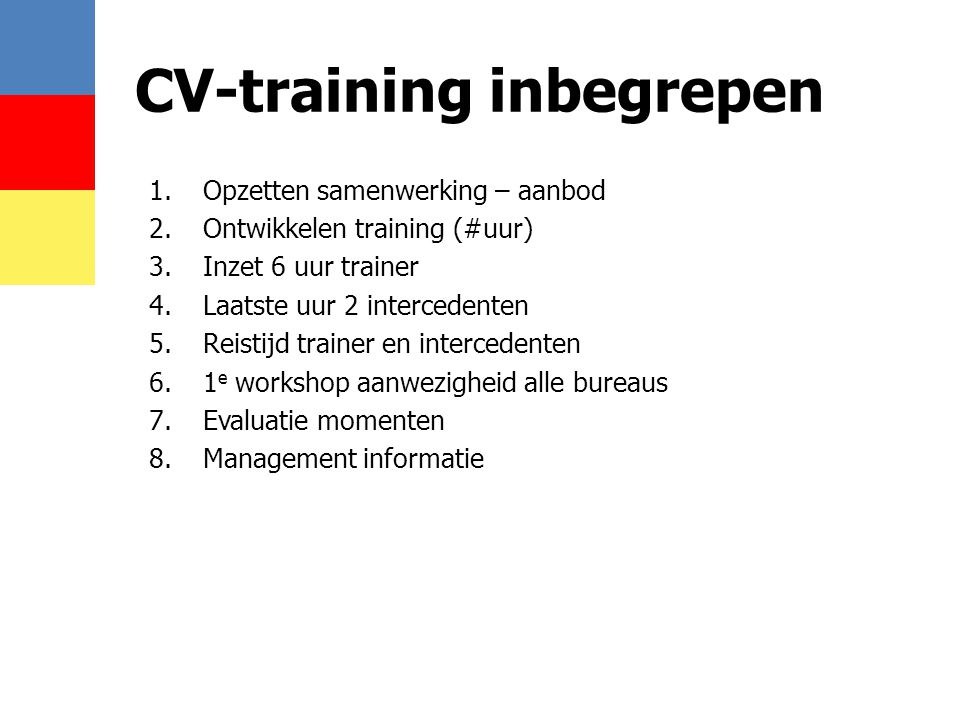 CV-training inbegrepen