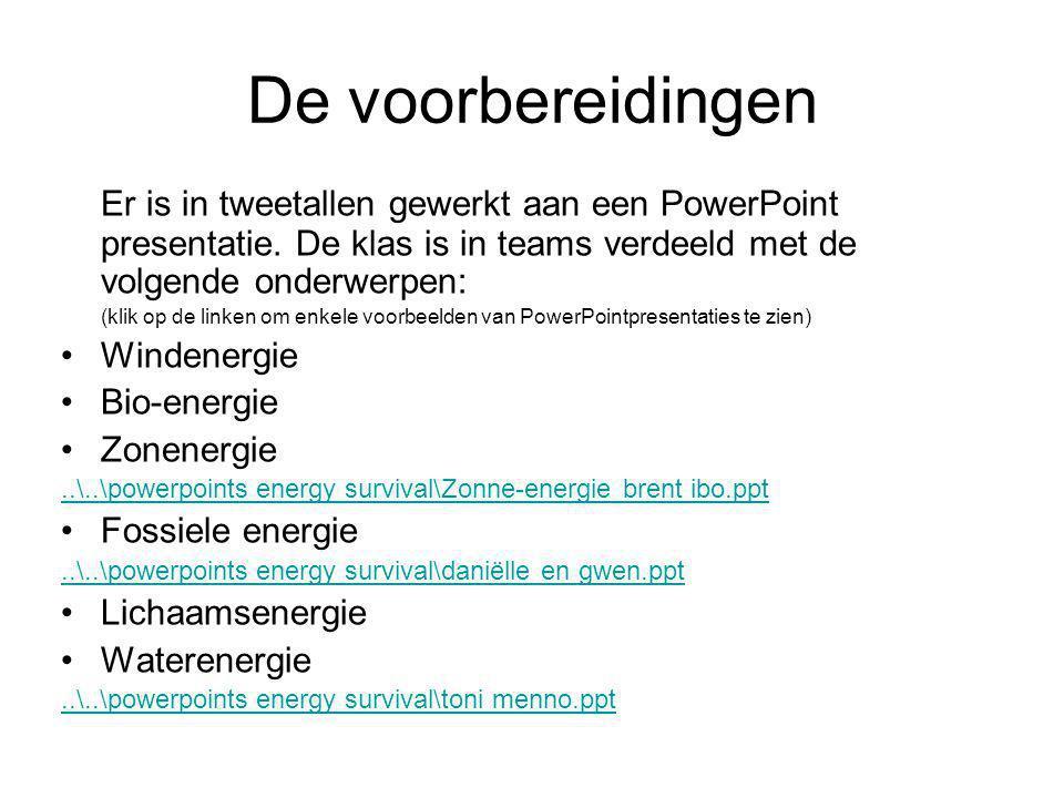 De voorbereidingen Er is in tweetallen gewerkt aan een PowerPoint presentatie. De klas is in teams verdeeld met de volgende onderwerpen: