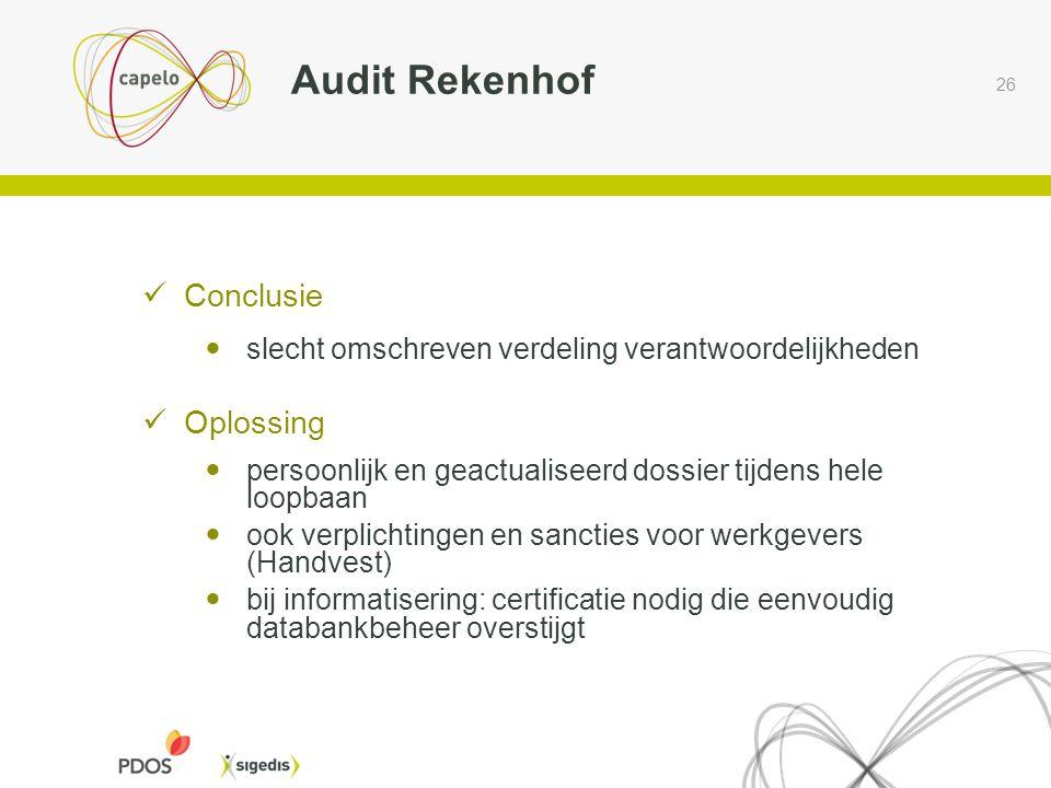 Audit Rekenhof Conclusie Oplossing
