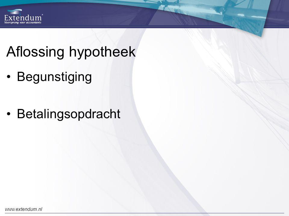 Aflossing hypotheek Begunstiging Betalingsopdracht www.extendum.nl