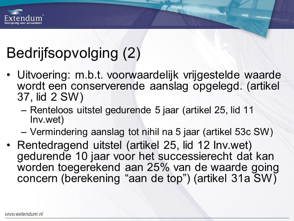 Bedrijfsopvolging (2) Uitvoering: m.b.t. voorwaardelijk vrijgestelde waarde wordt een conserverende aanslag opgelegd. (artikel 37, lid 2 SW)