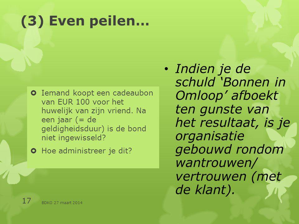(3) Even peilen…