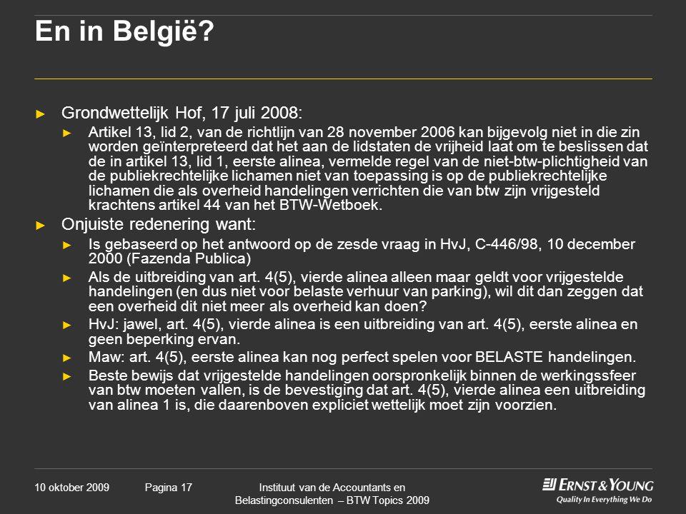 En in België Grondwettelijk Hof, 17 juli 2008: