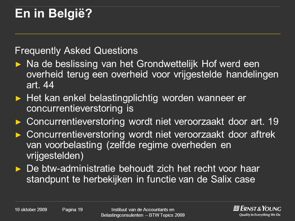 En in België Frequently Asked Questions