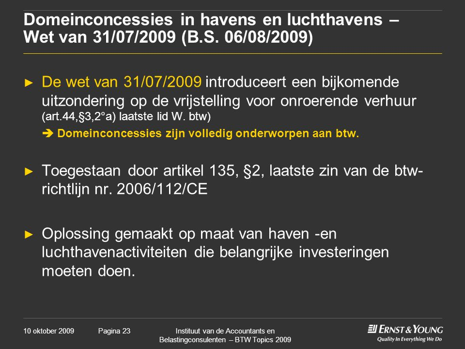 Domeinconcessies in havens en luchthavens – Wet van 31/07/2009 (B. S