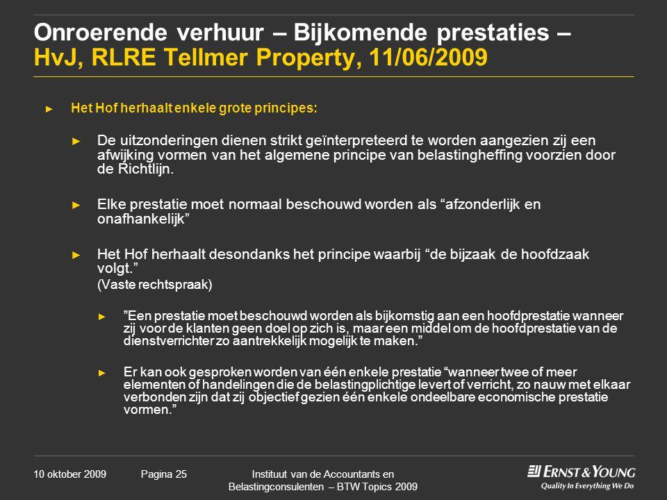 Onroerende verhuur – Bijkomende prestaties – HvJ, RLRE Tellmer Property, 11/06/2009