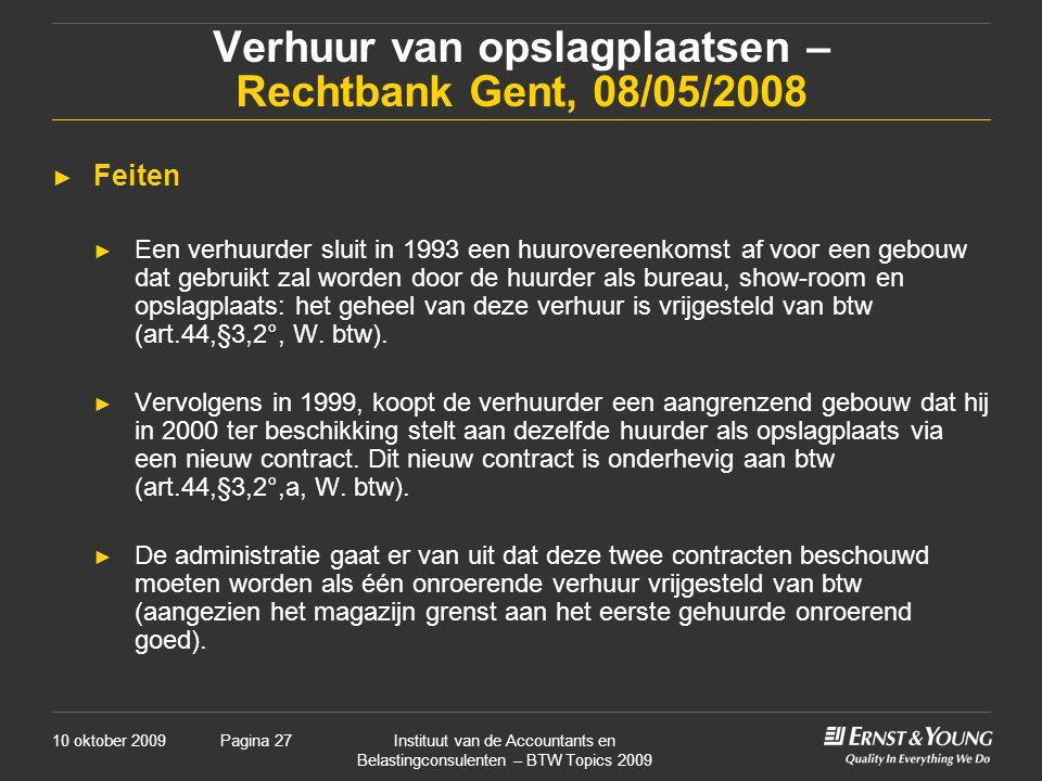 Verhuur van opslagplaatsen – Rechtbank Gent, 08/05/2008