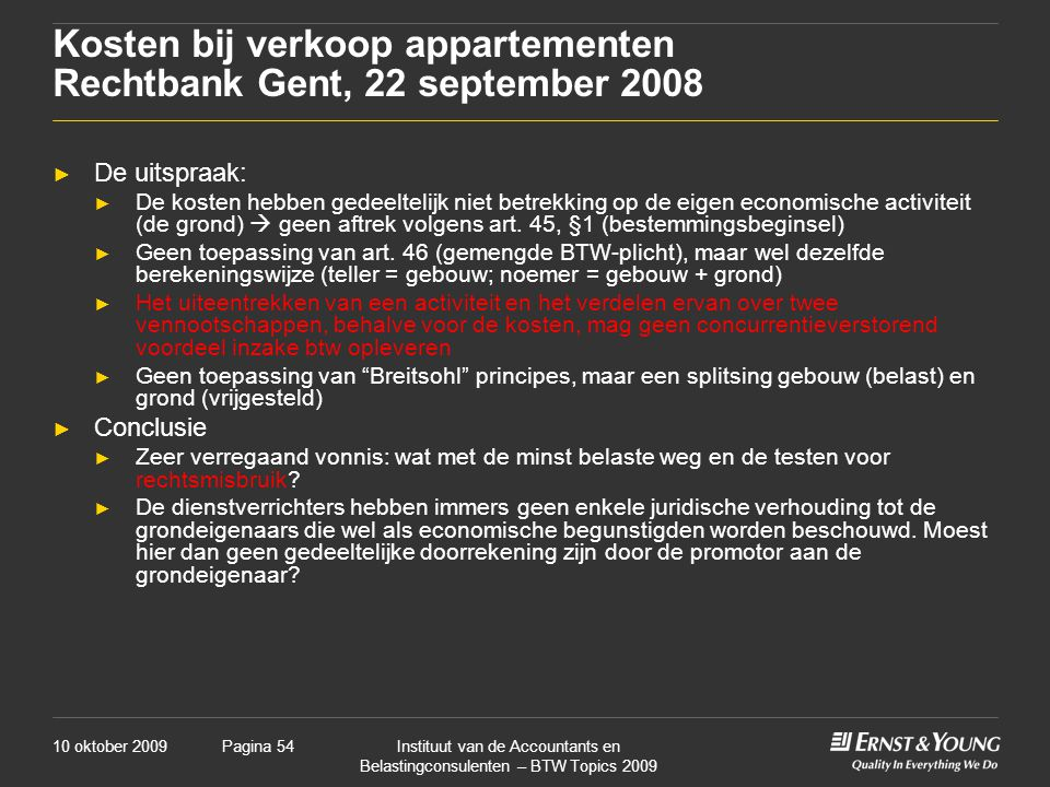 Kosten bij verkoop appartementen Rechtbank Gent, 22 september 2008
