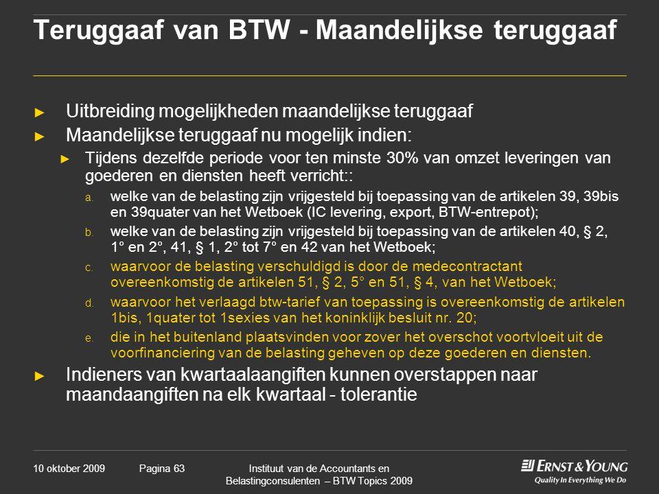 Teruggaaf van BTW - Maandelijkse teruggaaf