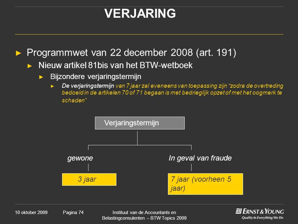 VERJARING Programmwet van 22 december 2008 (art. 191)