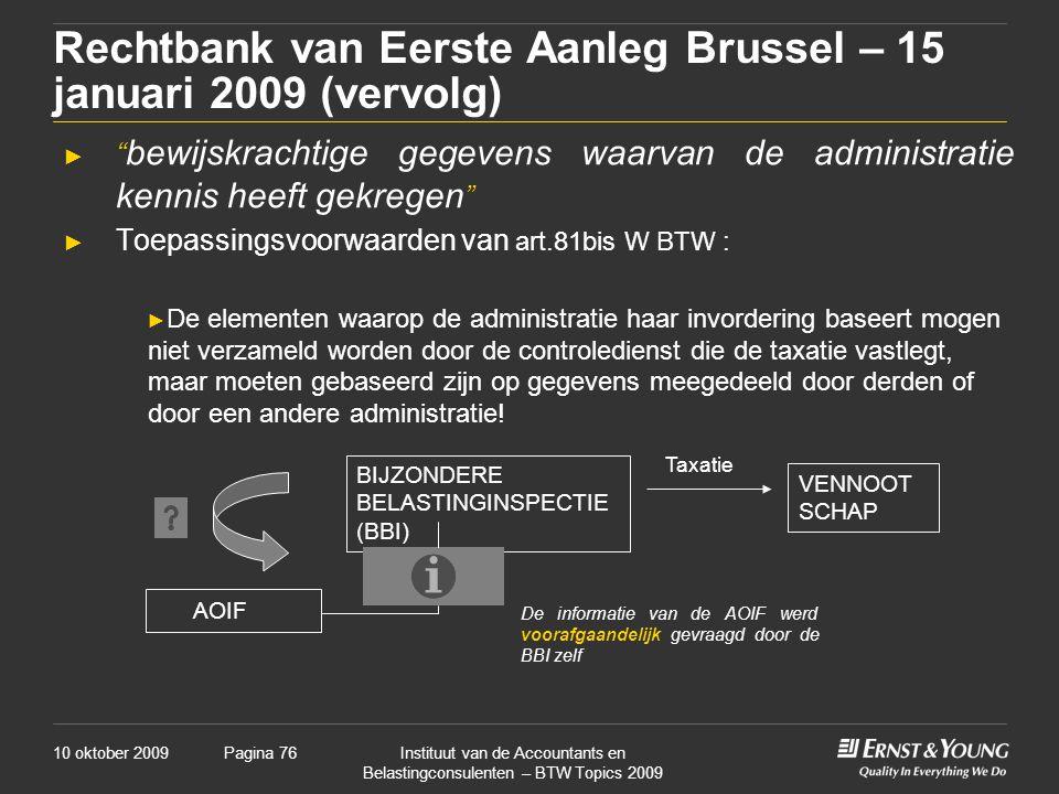 Rechtbank van Eerste Aanleg Brussel – 15 januari 2009 (vervolg)