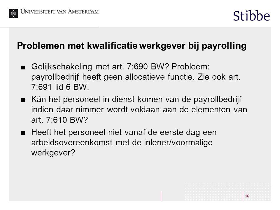 Problemen met kwalificatie werkgever bij payrolling