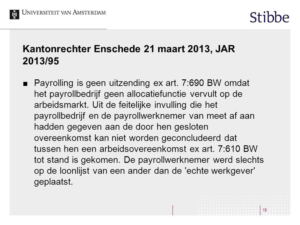 Kantonrechter Enschede 21 maart 2013, JAR 2013/95