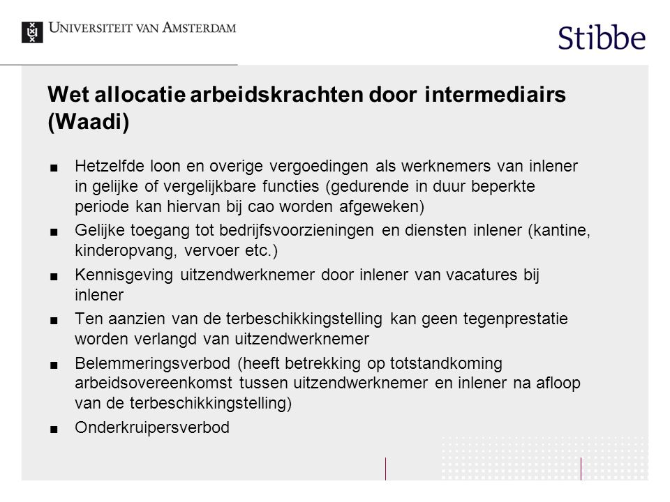 Wet allocatie arbeidskrachten door intermediairs (Waadi)