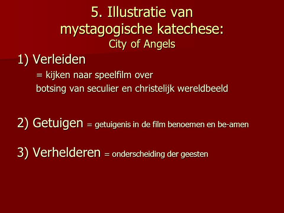 5. Illustratie van mystagogische katechese: City of Angels