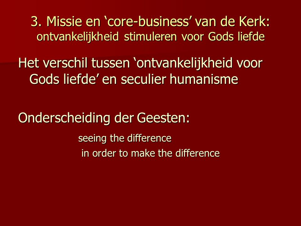 Onderscheiding der Geesten: seeing the difference
