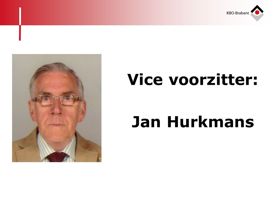 Vice voorzitter: Jan Hurkmans