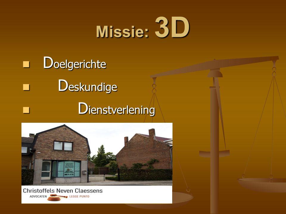 Missie: 3D Doelgerichte Deskundige Dienstverlening