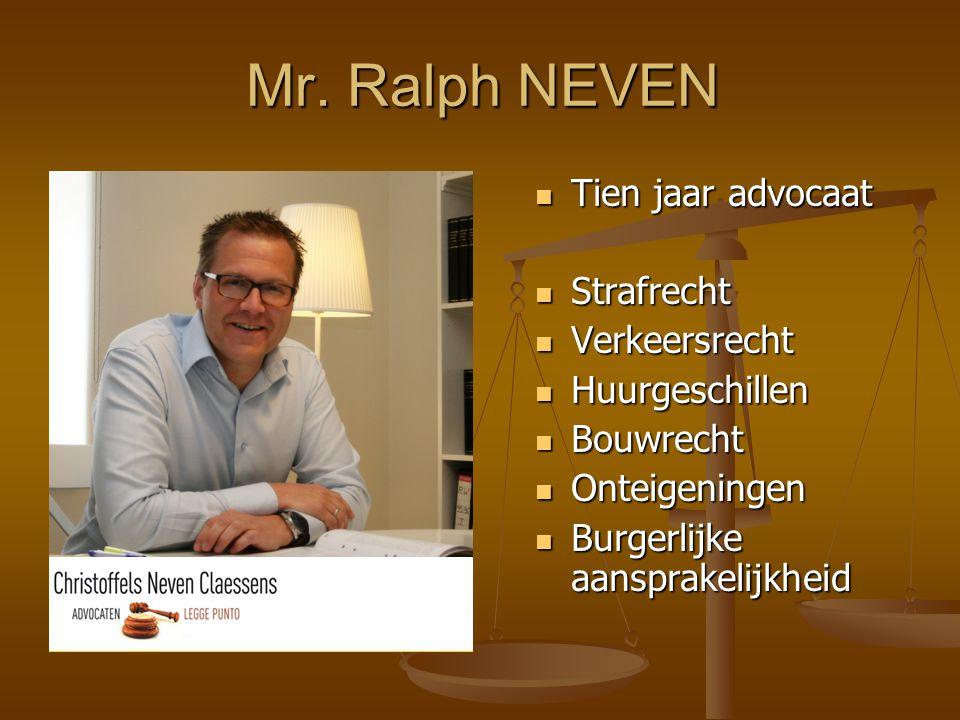 Mr. Ralph NEVEN Tien jaar advocaat Strafrecht Verkeersrecht