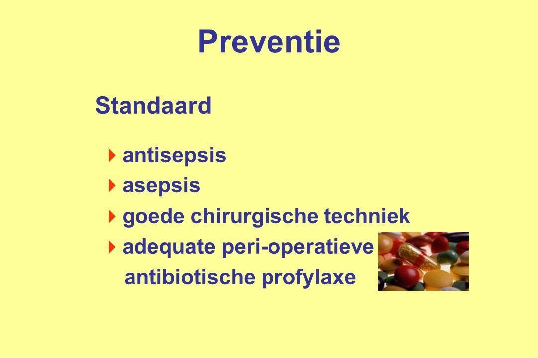 Preventie Standaard antisepsis asepsis goede chirurgische techniek