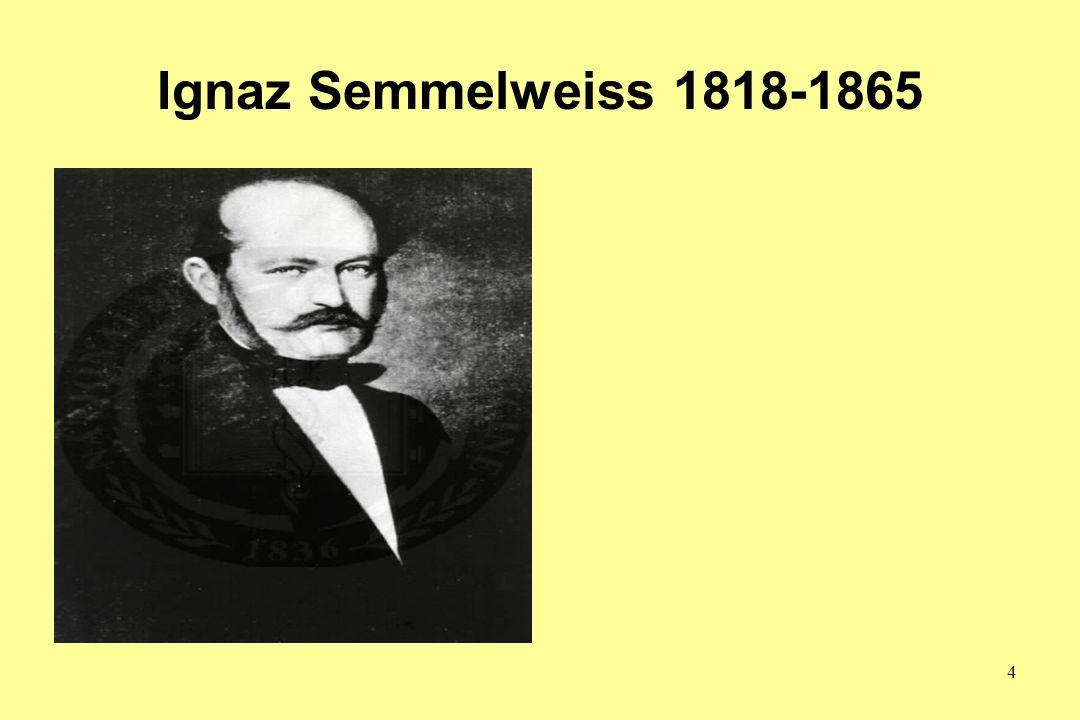 Ignaz Semmelweiss 1818-1865