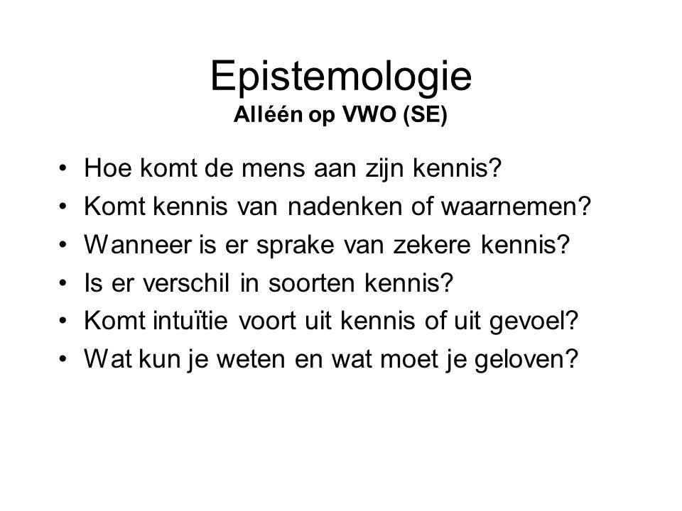 Epistemologie Alléén op VWO (SE)