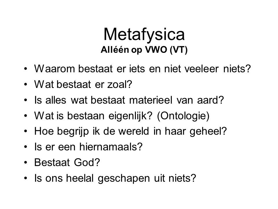 Metafysica Alléén op VWO (VT)
